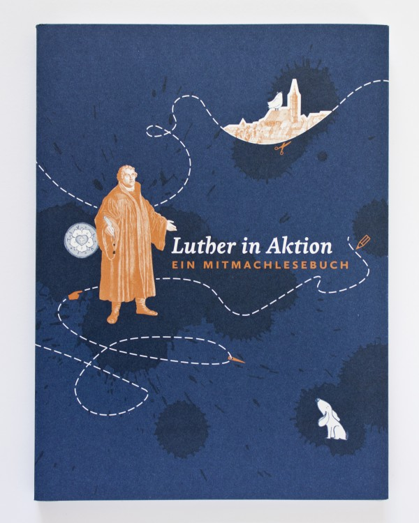 Luther in Aktion
