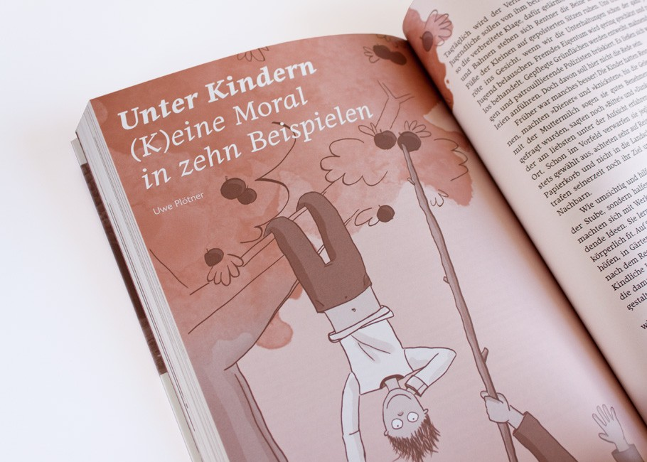 Spielräume. Kindheit zwischen Norm und Reform · Illustrierte Anekdoten